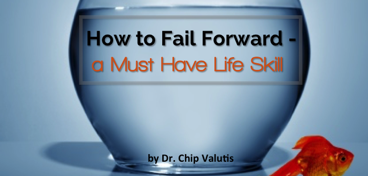How To Fail Forward - a Must Have Life Skill