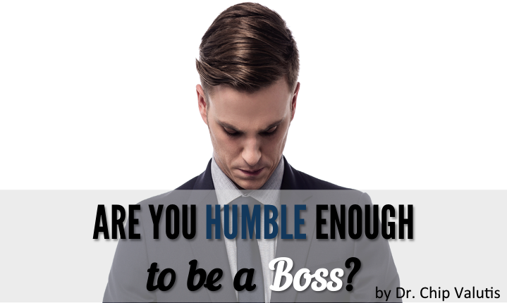 Are You Humble Enough to be a Boss