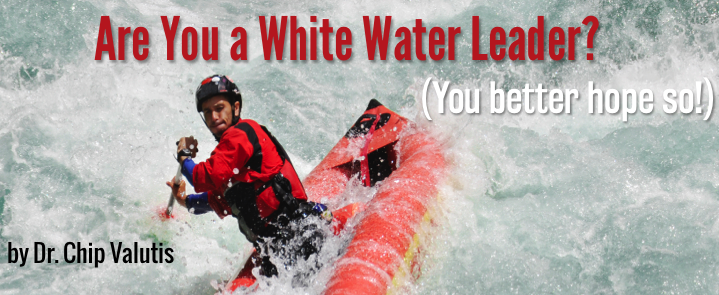 Are You a White Water Leader