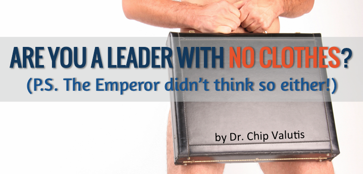 Are You a Leader With No Clothes