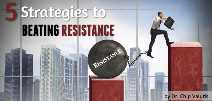 5 Strategies to Beating Resistance
