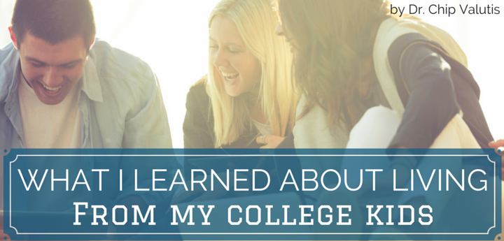 What I learned about living from my college kids